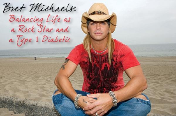Source: I am a type I diabetic (Bret Michaels)