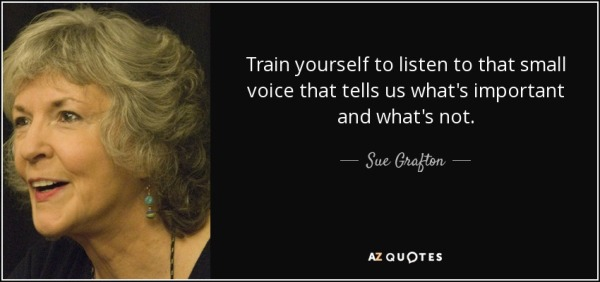Source: AZ Quotes (Sue Grafton's quote)