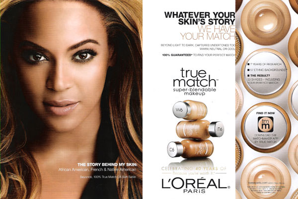 Source: Beauty and Race (Beyonce and her foundation brand)